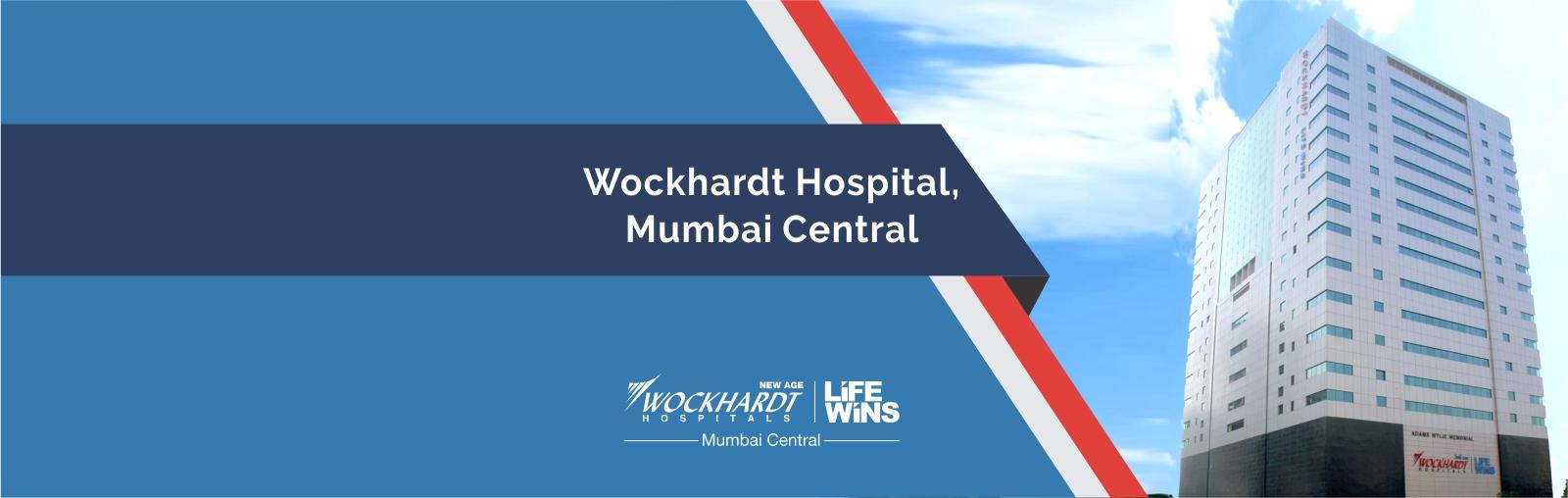 Wockhardt Hospital South Mumbai
